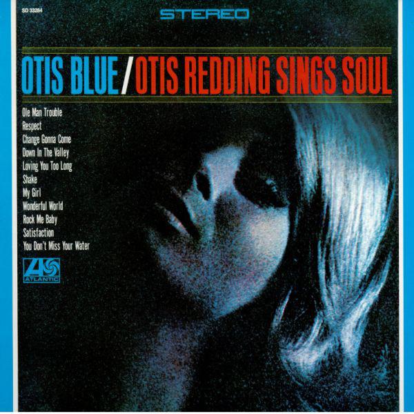 Otis Blue/Otis Redding Sings Soul