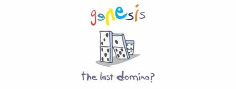 Exclusively Genesis – The Last Domino?t Domino?